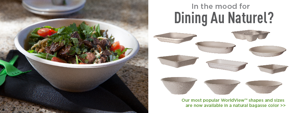 in the mood for dining au naturel? Our most popular WorldView shapes and sizes are now available in a natural bagasse color.